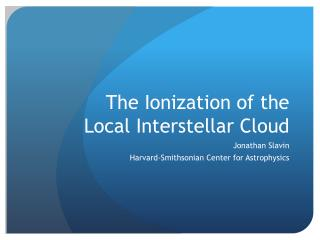 The  Ionization of the Local Interstellar Cloud