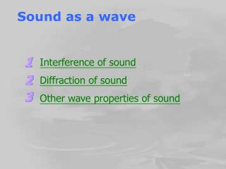 Sound as a wave