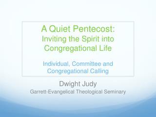 Dwight Judy Garrett-Evangelical Theological Seminary