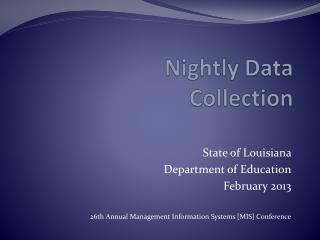 Nightly Data Collection