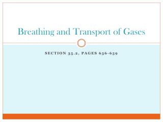 Breathing and Transport of Gases