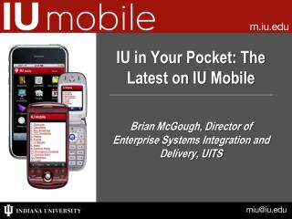 IU in Your Pocket: The Latest on IU Mobile