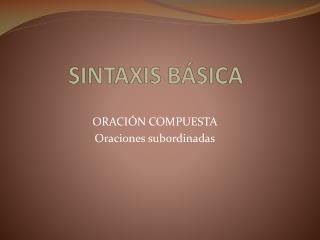 SINTAXIS BÁSICA