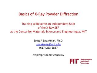 Basics of X-Ray Powder Diffraction  Training to Become an Independent User  of the X-Ray SEF  at the Center for Material