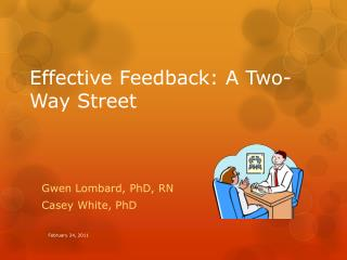 Effective Feedback: A Two-Way Street