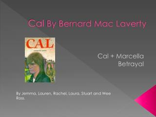 Cal  By Bernard Mac Laverty