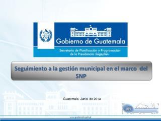 Seguimiento a la gestión municipal en el marco  del SNP