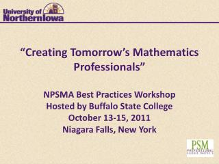 PSM in Industrial Mathematics: The Northern Iowa Experience Syed  Kirmani