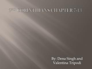 2 nd  Corinthians Chapter 7-13