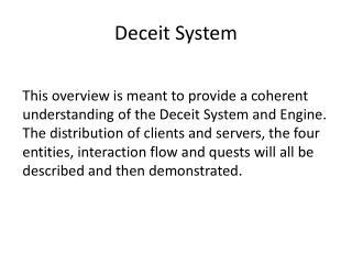 Deceit System