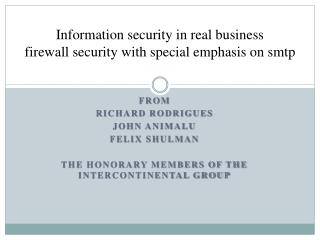 Information security in real business firewall security with special emphasis on smtp