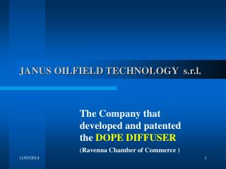 JANUS OILFIELD TECHNOLOGY  s.r.l.