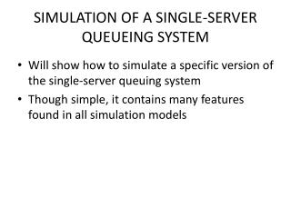 SIMULATION  OF A SINGLE-SERVER QUEUEING SYSTEM