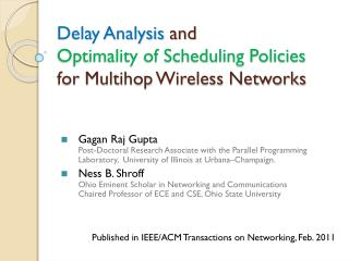 Delay Analysis  and  Optimality of Scheduling Policies  for  Multihop  Wireless Networks