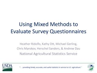 Using Mixed Methods to Evaluate Survey Questionnaires
