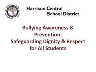 Bullying Awareness & Prevention: Safeguarding Dignity & Respect for All Students