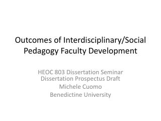 Outcomes of Interdisciplinary/Social Pedagogy Faculty Development
