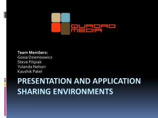 Presentation and application sharing environments