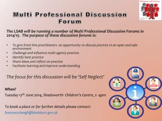 Multi Professional Discussion Forum