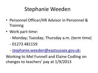Stephanie  Weeden