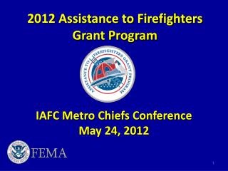 2012 Assistance to Firefighters Grant Program