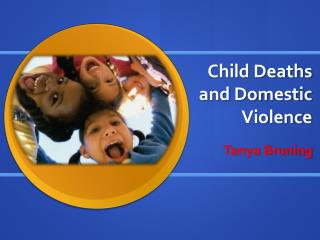 Child Deaths and Domestic Violence