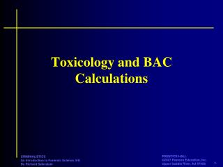 Toxicology and BAC Calculations