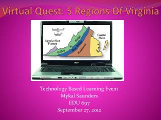 Virtual Quest: 5 Regions Of Virginia