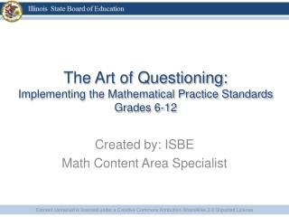 The Art of Questioning: Implementing the Mathematical Practice Standards Grades 6-12