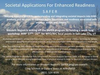 Societal Applications For Enhanced Readiness S A F E R
