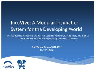 Incu Vive : A Modular Incubation System for the Developing World