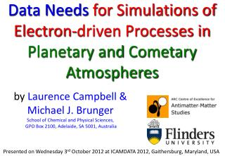 Data Needs  for Simulations of Electron-driven Processes in  Planetary and  Cometary  Atmospheres