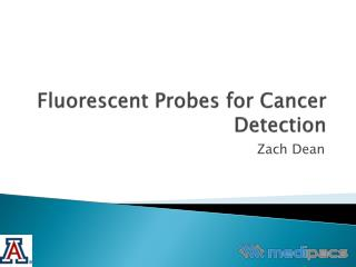 Fluorescent Probes for Cancer Detection