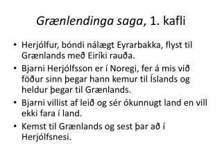 Grænlendinga saga , 1. kafli