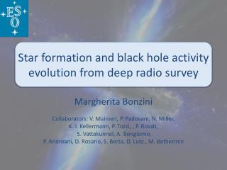 Star formation and black hole activity evolution from deep radio survey