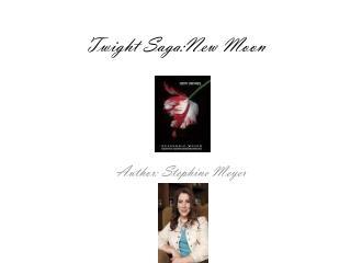 Twight Saga:New  Moon