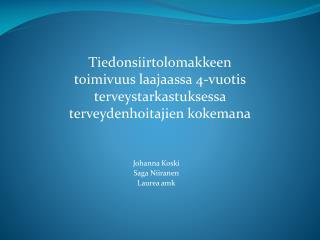 Johanna  Koski Saga Niiranen Laurea amk