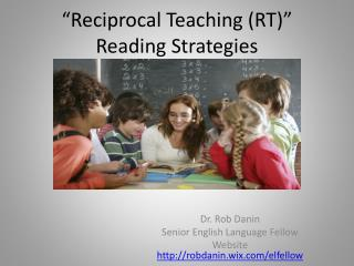 """Reciprocal Teaching (RT)"" Reading Strategies"