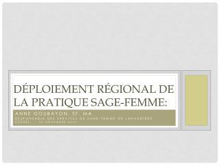 Déploiement régional de la pratique sage-femme: