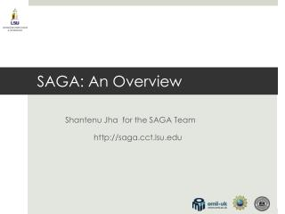 SAGA: An Overview