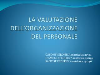 LA VALUTAZIONE DELL'ORGANIZZAZIONE DEL PERSONALE