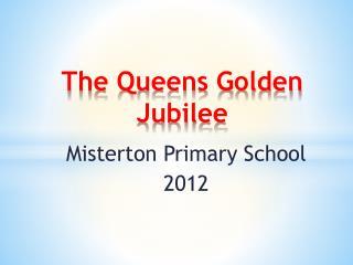 The Queens Golden Jubilee