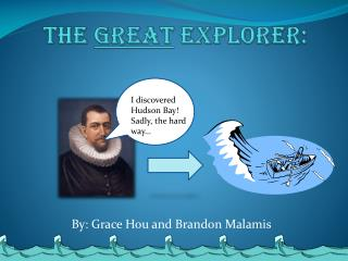 The  Great  Explorer:
