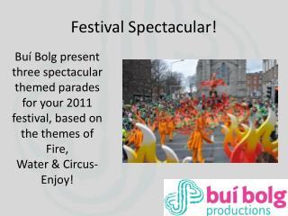 Festival Spectacular!