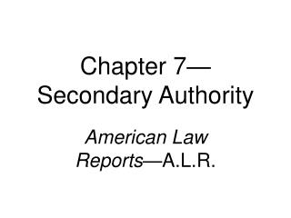 Chapter 7 Secondary Authority