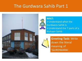 The  Gurdwara  Sahib Part 1
