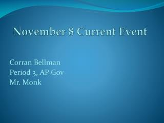November 8 Current Event
