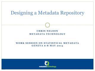 Designing a Metadata Repository