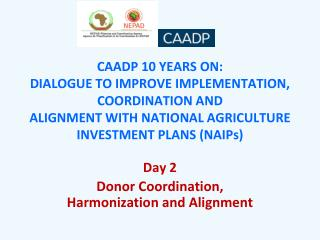 Day 2 Donor Coordination, Harmonization and Alignment