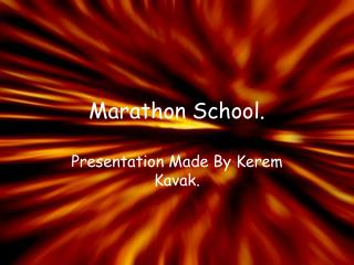 Marathon School.